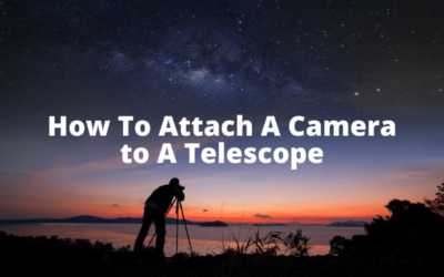 How To Attach A Camera to A Telescope